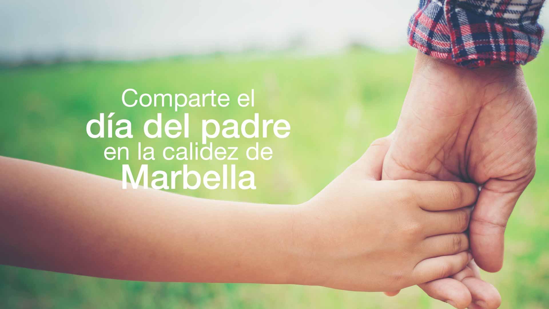 Día del Padre en Marbella